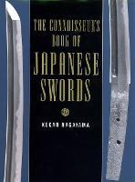 The Connoisseurs Book Of Japanese Swords by Kokan Nagayama
