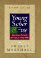 Young Sober And Free by Shelly Marshall