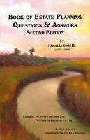 Book of Estate Planning Questions and Answers by Albert C., III Todd