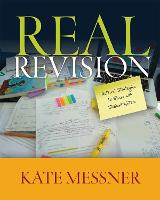 Real Revision Authors' Strategies to Share with Student Writers by Kate Messner