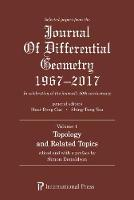 Selected Papers from the Journal of Differential Geometry 1967-2017, Volume 1 by Simon Donaldson