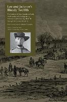 Lee and Jackson's Bloody Twelfth The Letters of Irby Goodwin Scott, First Lieutenant, Company G, Putnam Light Infantry, Twelfth Georia Volunteer Infantry by Johnnie Pearson