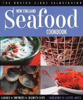 New England Seafood Cookbook by Boston Globe, Jasper White