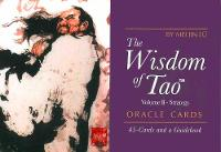 The Wisdom of Tao Oracle Cards Volume 2 - Strategy by Mei Jin Lu