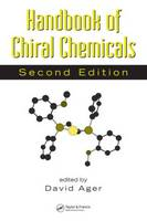 Handbook of Chiral Chemicals by David Ager