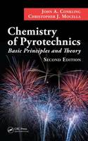 Chemistry of Pyrotechnics Basic Principles and Theory by John A. Conkling, Chris Mocella
