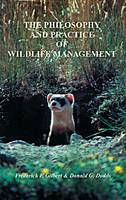 The Philosophy and Practice of Wildlife Management by