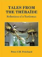 Tales from the Thebaide Reflections of a Turtleman by