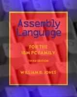 Assembly Language for the IBM PC Family by William B. Jones