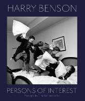 Harry Benson: Persons Of Interest by Harry Benson, Kessler Howard