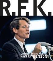 R.f.k A Photographer's Journal by Harry Benson