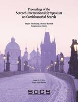 Proceedings of the Seventh International Symposium on Combinatorial Search (Socs-2014) by Stefan Edelkamp