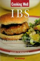 Cooking Well: Ibs Over 100 Easy Recipes for Irritable Bowel Syndrome Plus other digestive Diseases Including Crohn's, Celiac and Colit by Hatherleigh Press