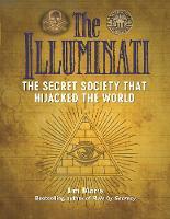 The Illuminati: The Secret Society That Hijacked The World by Jim Marrs