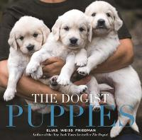 Dogist Puppies, The by Elias Weiss Friedman