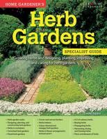 Home Gardener's Herb Gardens by David Squire