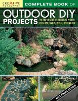 Complete Book of Outdoor DIY Projects The How-To Guide for Building 35 Projects in Stone, Brick, Wood, and Water by Penny Swift, Janek Szymanowski