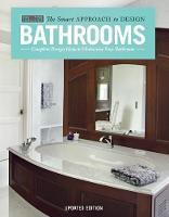 Bathrooms, Updated Edition Complete Design Ideas to Modernize Your Bathroom by David Schiff, Creative Homeowner