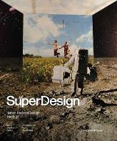 Superdesign Italian Radical Design 1965-75 by