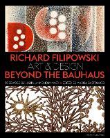 Richard Filipowski by Marisa Bartolucci, Hattula Moholy-Nagy