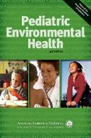 Pediatric Environmental Health by Ruth A. Etzel