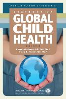 AAP Textbook of Global Child Health by Deepak M. Kamat