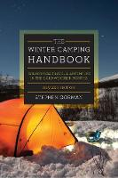 The Winter Camping Handbook Wilderness Travel & Adventure in the Cold-weather Months by Stephen Gorman
