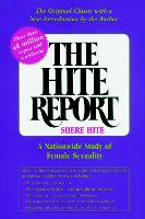 The Hite Report A Nationwide Study of Female Sexuality by Shere Hite