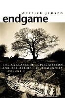 Endgame Vol.1 The Problem of Civilization by Derrick Jensen
