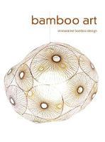 Bamboo Art by Gingko Press