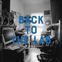 Back To The Lab Hip Hop Home Studios by Raph Rashid