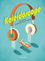 Kaleidoscope The Art of Illustrative Storytelling by Sandu Publications