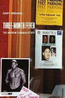 Three Month Fever The Andrew Cunanan Story by Gary Indiana