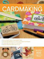The Complete Photo Guide to Cardmaking by Judi Watanabe