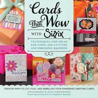Cards That Wow with Sizzix by Stephanie Barnard