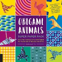 Origami Animals Super Paper Pack Folding Instructions and Paper for Hundreds of Beasts and Birds--Includes a 32-page instruction book and 232 sheets of paper! by Editors of Creative Publishing