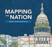 Mapping the Nation GIS for Good Governance by ESRI Press