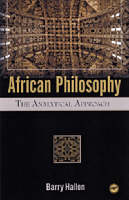 African Philosophy The Analytical Approach by Barry Hallen