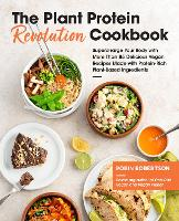 Cover for The Plant Protein Revolution Cookbook  by Robin Robertson