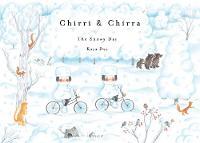 Chirri & Chirra, The Snowy Day by Kaya Doi
