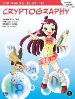 The Manga Guide To Cryptography by Masaaki Mitani, Shinichi Sato