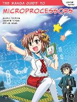 The Manga Guide To Microprocessors by Michio Shibuya
