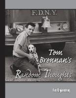 Tom Brennan's Random Thoughts by Tom Brennan