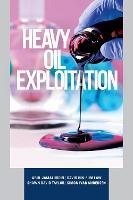 Heavy Oil Exploitation by Abul Jamaluddin, David Hin-Sum Law, Shawn David Taylor, Simon Ivar Andersen