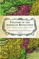Theaters of the American Revolution Northern Middle Southern Western Naval by James Kirby Martin, David L. Preston