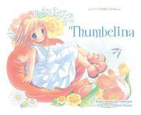 Pop Wonderland Thumbelina by Michiyo Hayano