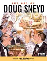 The Art Of Doug Sneyd by Doug Sneyd