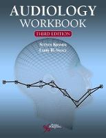 Audiology Workbook by Steven Kramer, Larry H. Small