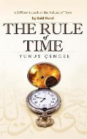 The Rule of Time A Different Look at the Values of Time by Yunus A. Cengel