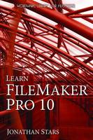 Learn FileMaker Pro 10 by Jonathan Stars
